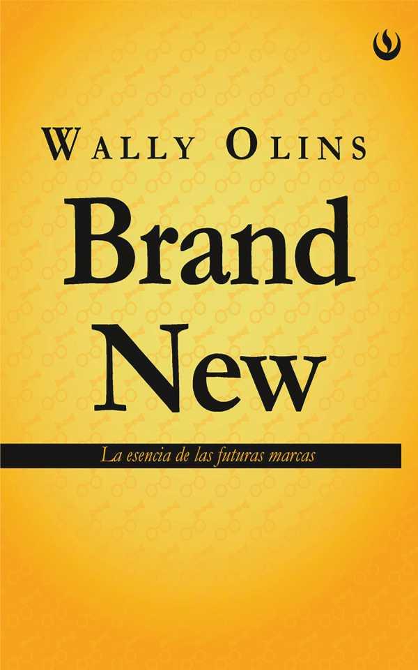 Brand New. La esencia de las futuras marcas