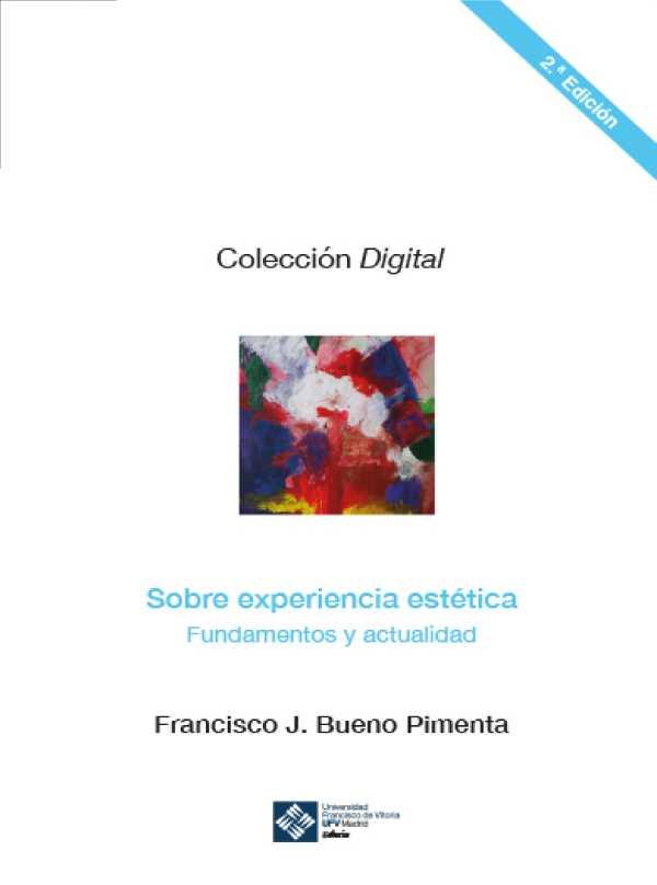 Sobre experiencia estética 2ª edición. Fundamentos y actualidad