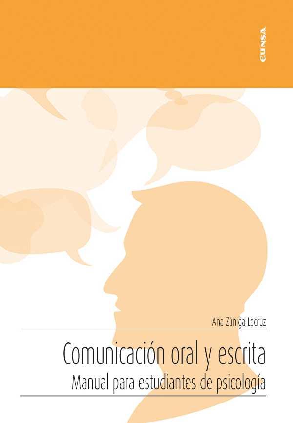 Comunicación oral y escrita. Manual para estudiantes de psicología