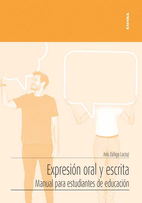 Expresión oral y escrita. Manual para estudiantes de educación