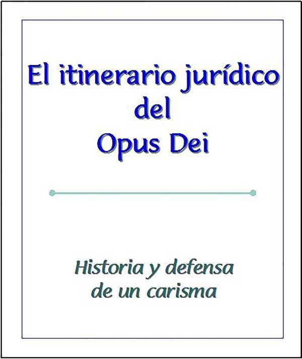 Itinerario jurídico del Opus Dei