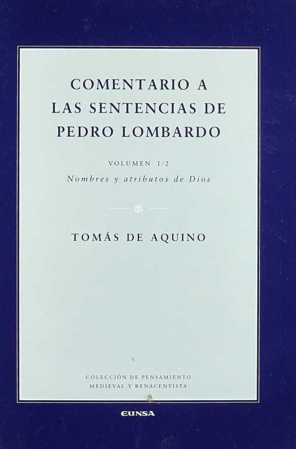 Comentario a las sentencias de Pedro Lombardo I/2. Nombre y atributos de Dios