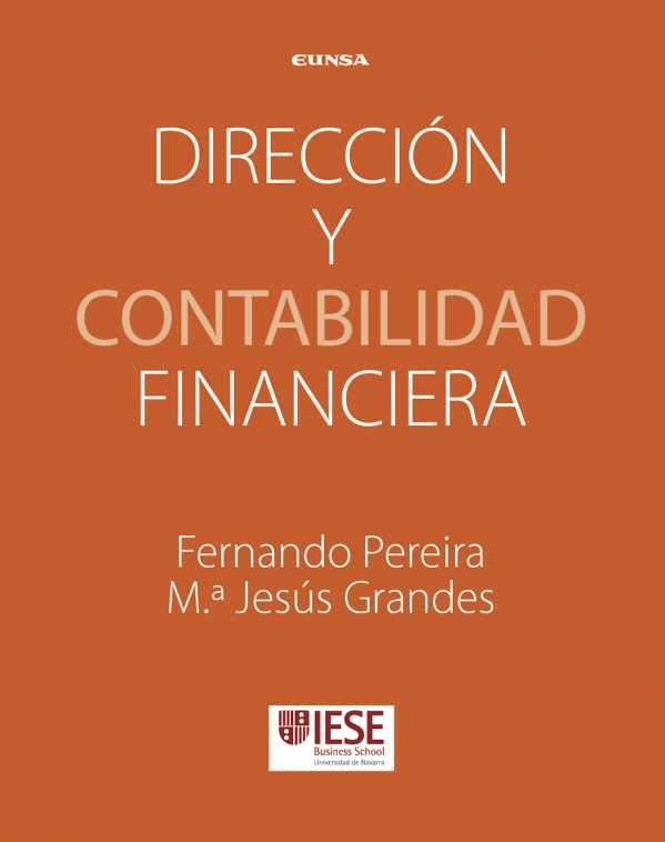 Dirección y contabilidad financiera. Manuales IESE