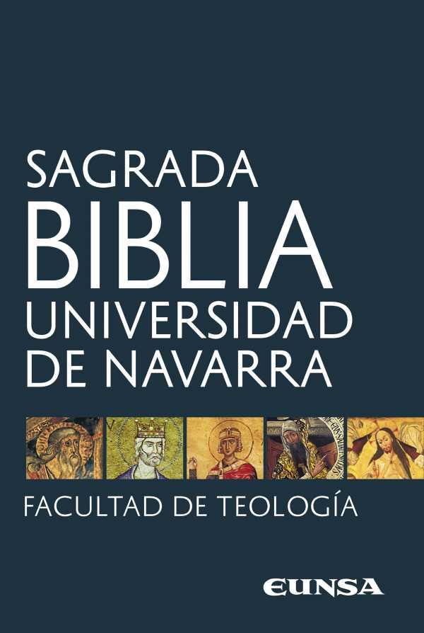 Sagrada Biblia. Universidad de Navarra