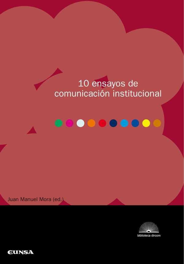 10 ensayos de comunicación institucional