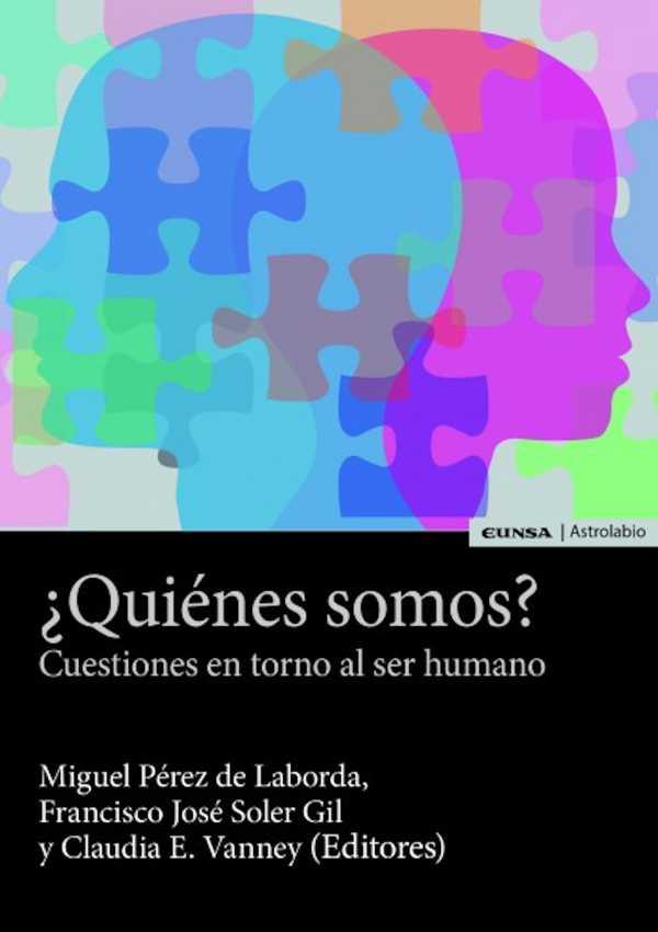 ¿Quiénes somos?. Cuestiones en torno al ser humano