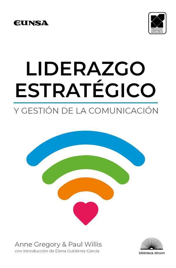 Liderazgo estratégico y gestión de la comunicación