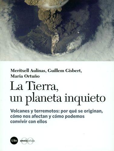 La Tierra, Un Planeta Inquieto