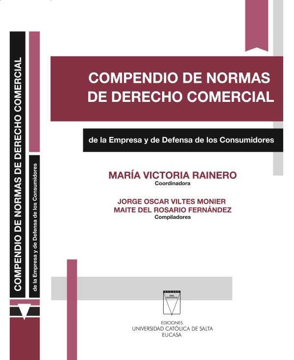 Compendio de normas de Derecho Comercial de la empresa y de defensa de los consumidores