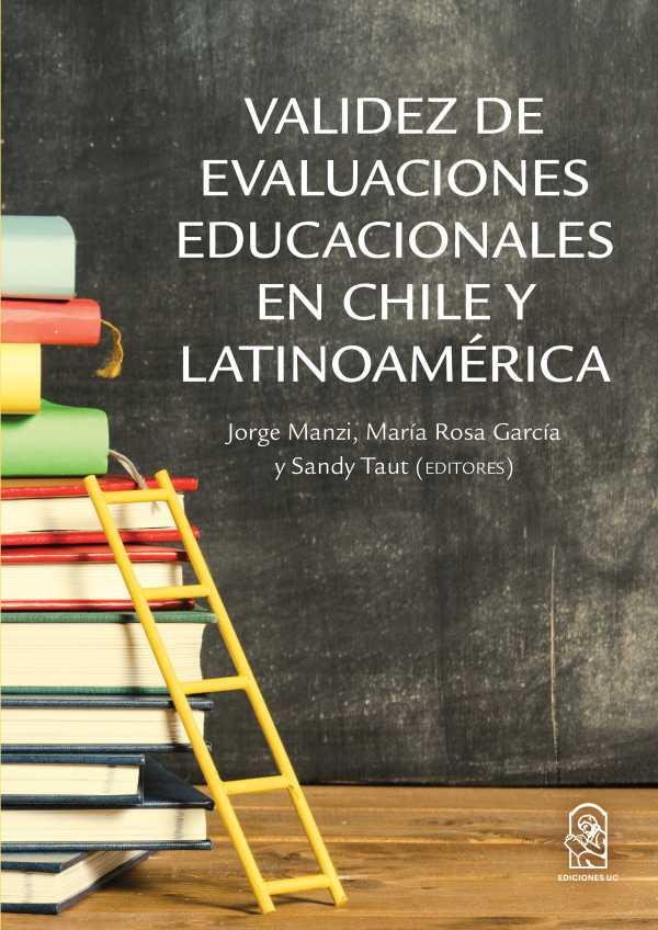 Validez de evaluaciones educacionales de Chile y Latinoamérica