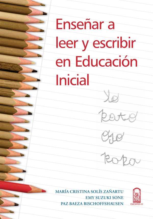Enseñar a leer y escribir en educación inicial