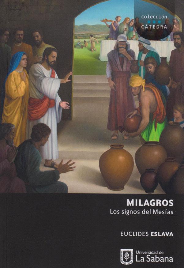 Milagros. Los Signos del Mesías. Colección Cátedra.