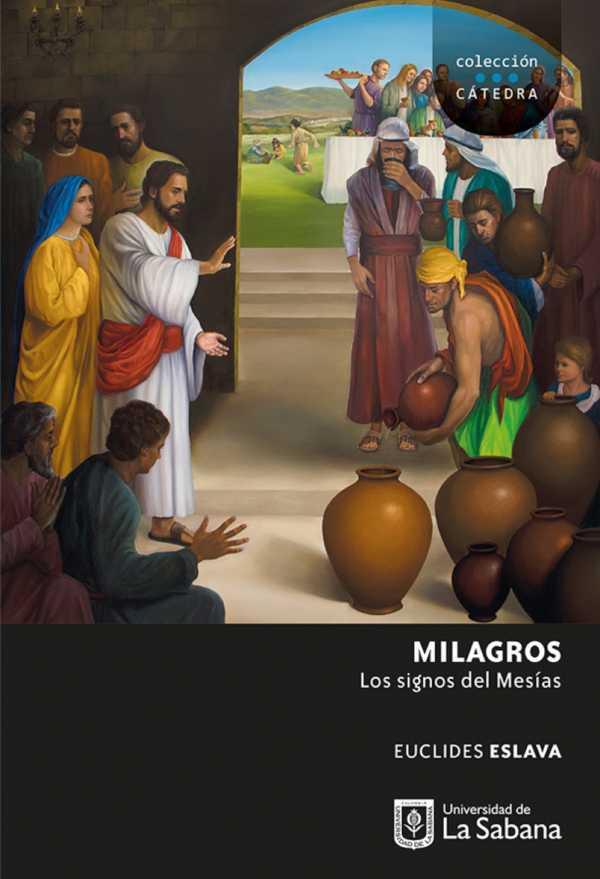Milagros. Los signos del Mesías