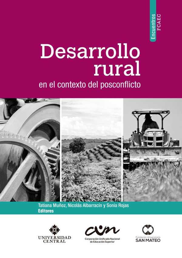 Desarrollo rural en el contexto del posconflicto