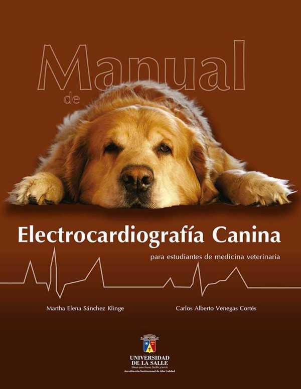 Manual de electrocardiografía canina para estudiantes de medicina veterinaria
