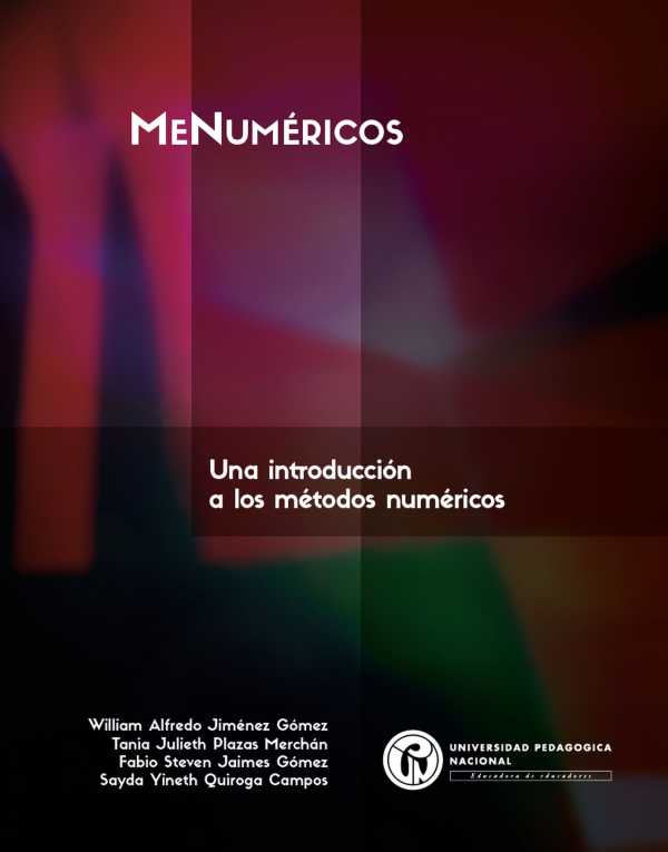 MeNuméricos. Una introducción a los métodos numéricos