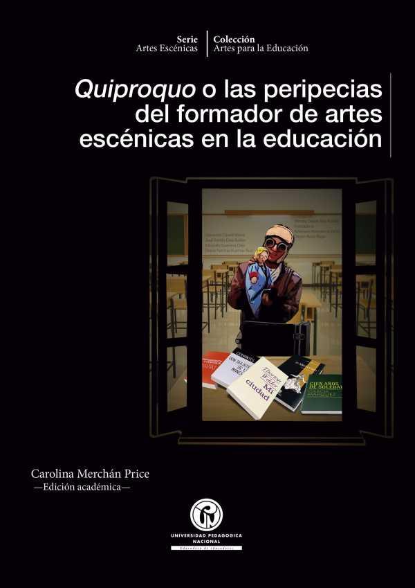 Quiproquo o las peripecias del formador de artes escénicas en la educación
