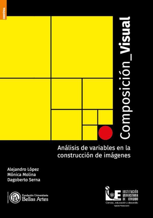 Composición visual. Análisis de variables en la construcción de imágenes