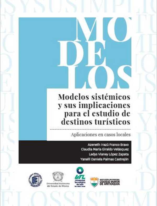 Modelos sistémicos y sus implicaciones para el estudio de destinos turísticos. Aplicaciones en casos locales