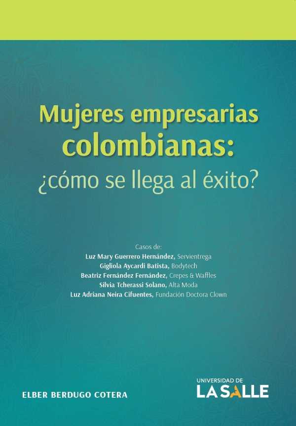 Mujeres empresarias colombianas. ¿Cómo se llega al éxito?