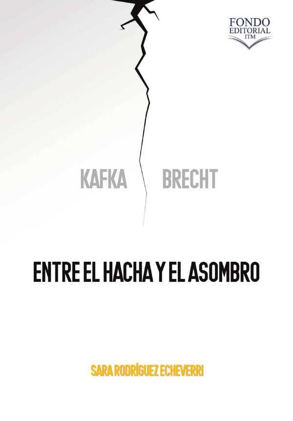 Kafka y Brecht: entre el hacha y el asombro