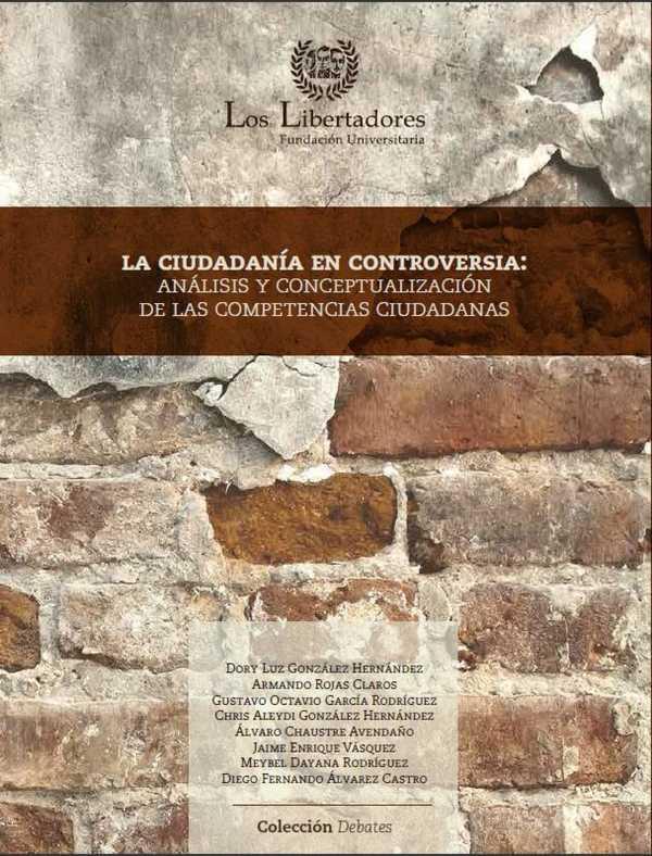 La ciudadanía en controversia: . Análisis y conceptualización de las competencias ciudadanas