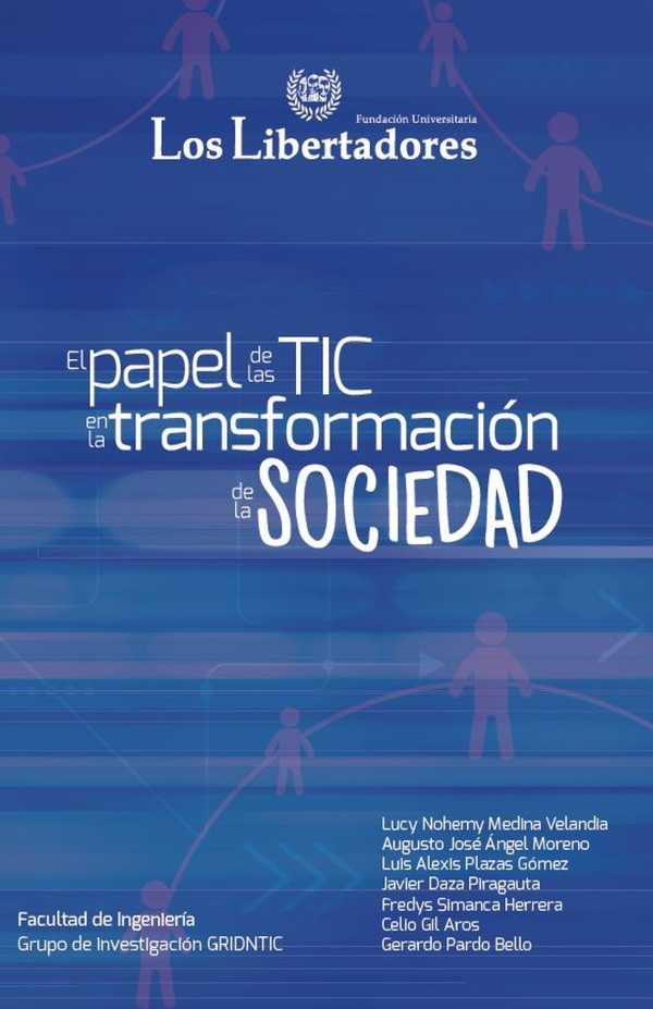El papel de las TIC en la transformación de la sociedad