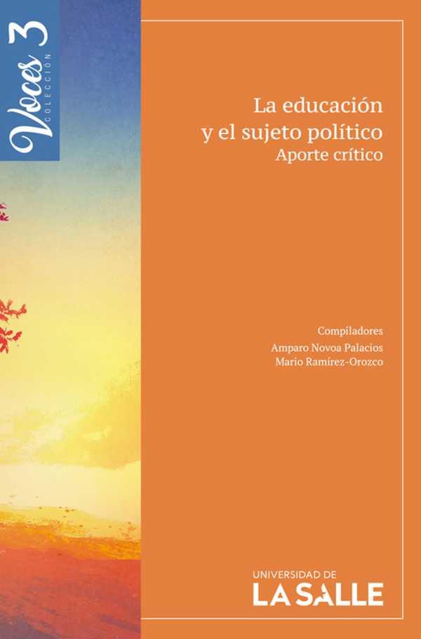 La educación y el sujeto político. Aporte crítico