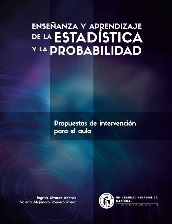 Enseñanza y aprendizaje de la estadística y la probabilidad. Propuesta de intervención para el aula