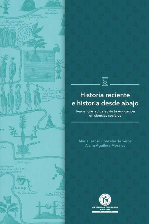 Historia reciente e historia desde abajo. Tendencias actuales de la educación en ciencias sociales