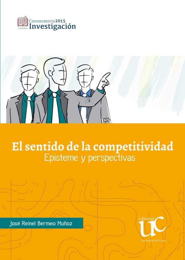 El sentido de la competitividad. Episteme y perspectivas