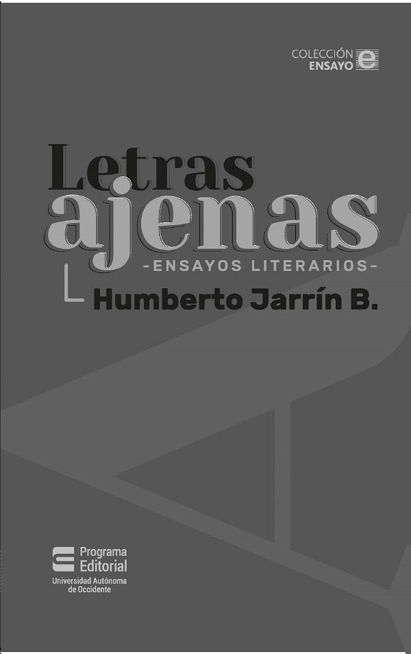 Letras ajenas. Ensayos literarios