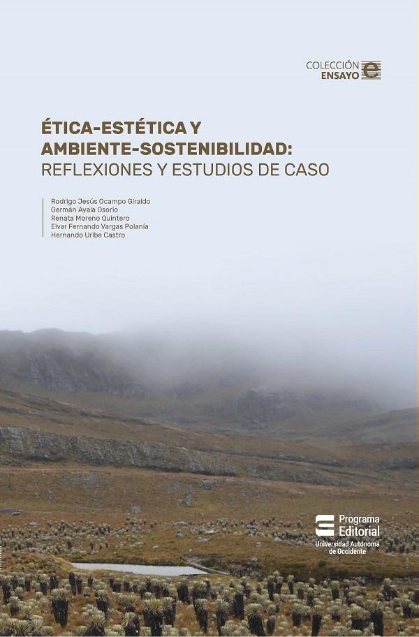 Ética-estética y ambiente-sostenibilidad. Reflexiones y estudios de caso