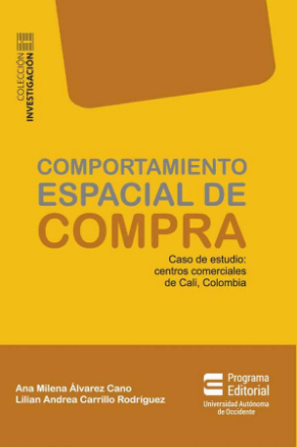 Comportamiento espacial de compra. Caso de estudio: centros comerciales de Cali, Colombia
