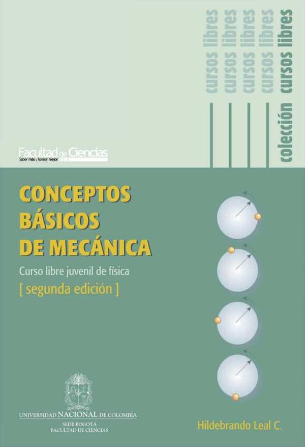 Conceptos básicos de mecánica. Curso libre juvenil de física