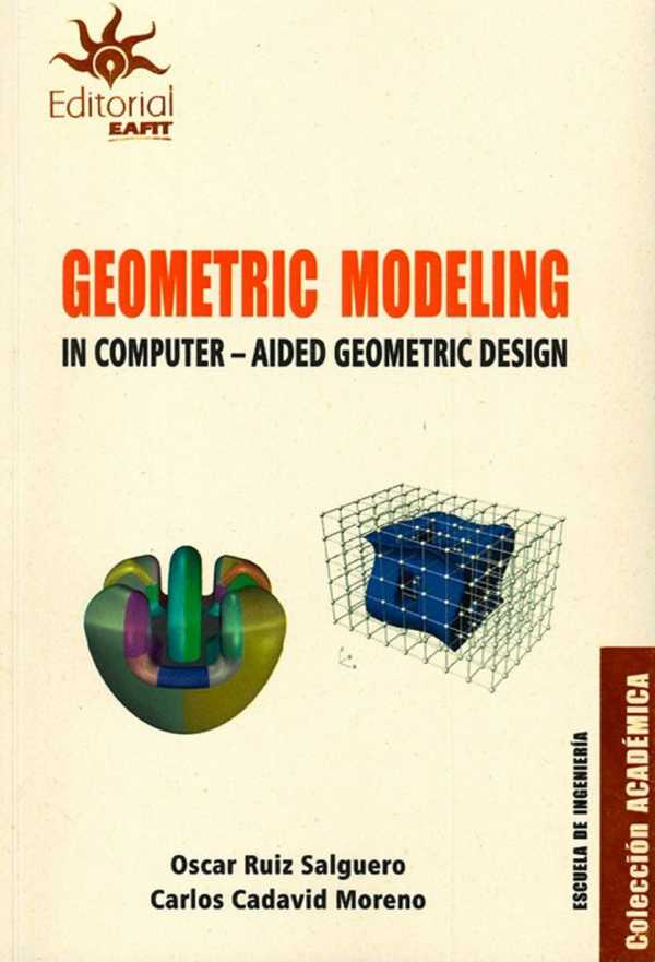 Geometric modeling in computer. Aided geometric design