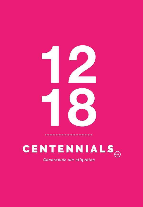 1218 Centennials. Generación sin etiquetas