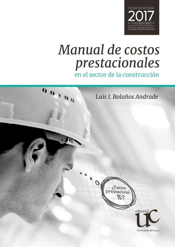 Manual de costos prestacionales en el sector de la construcción