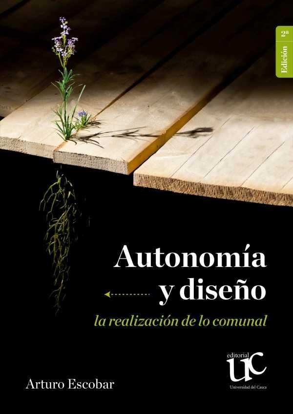 Autonomía y diseño. La realización de lo comunal