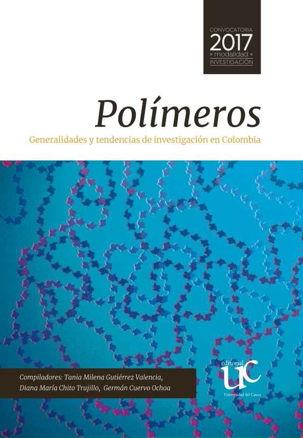Polímeros. Generalidades y tendencias de investigación en Colombia