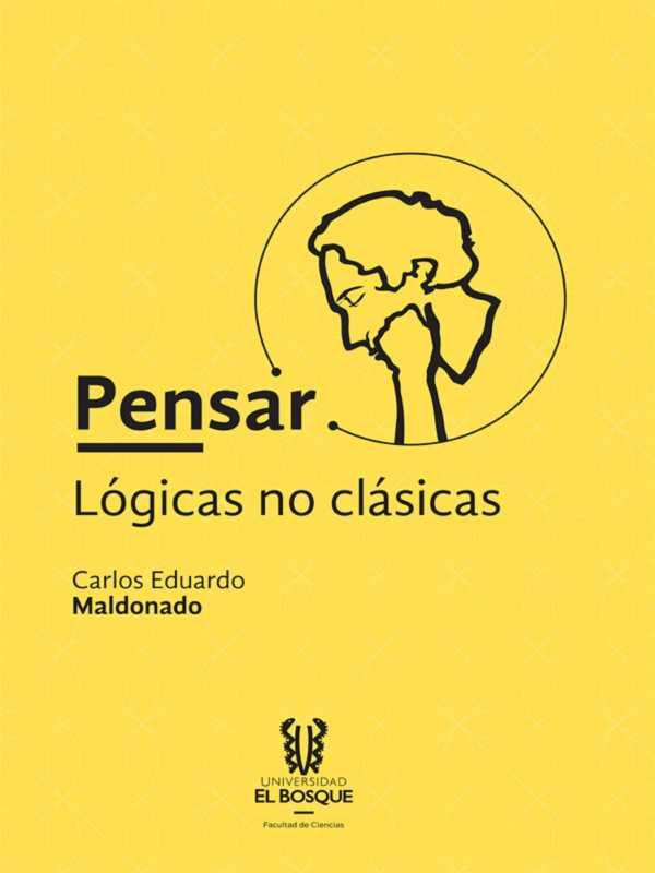 Pensar: lógicas no clásicas