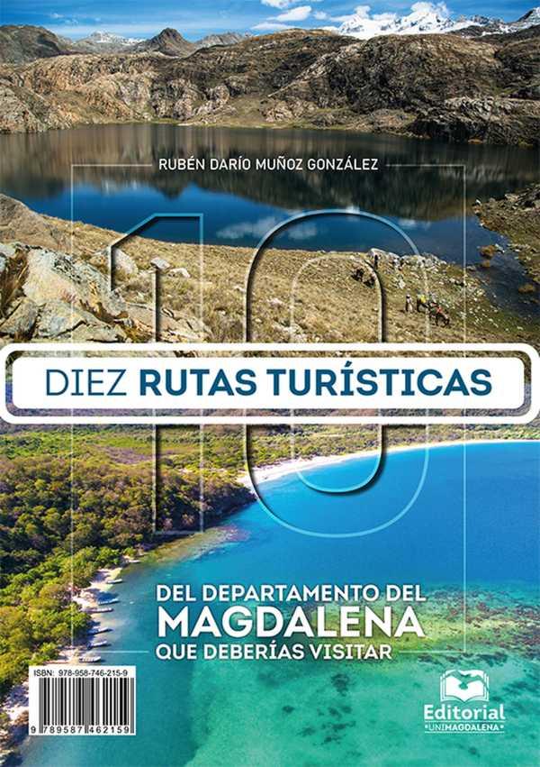 Diez rutas turísticas del departamento del Magdalena que deberías visitar