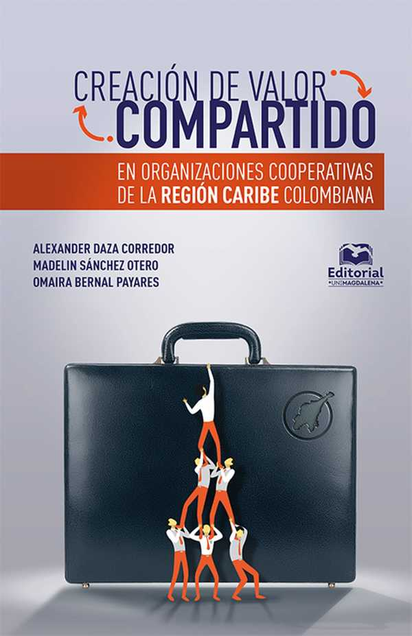 Creación de valor compartido en organizaciones cooperativas de la región Caribe colombiana