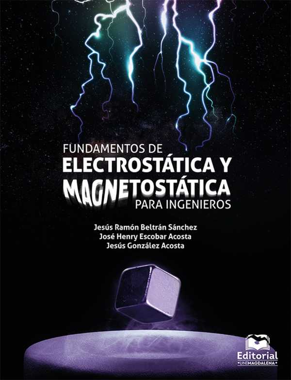 Fundamentos de electroestática y magnetostática para ingenieros