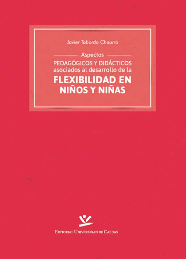 Aspectos pedagógicos y didácticos asociados al desarrollo de la flexibilidad en niños y niñas