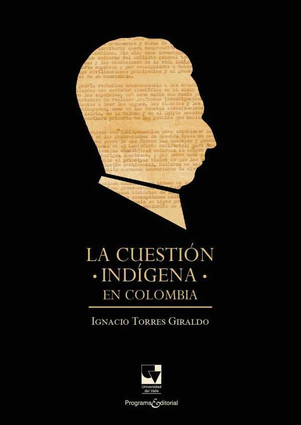 La cuestión indígena en Colombia