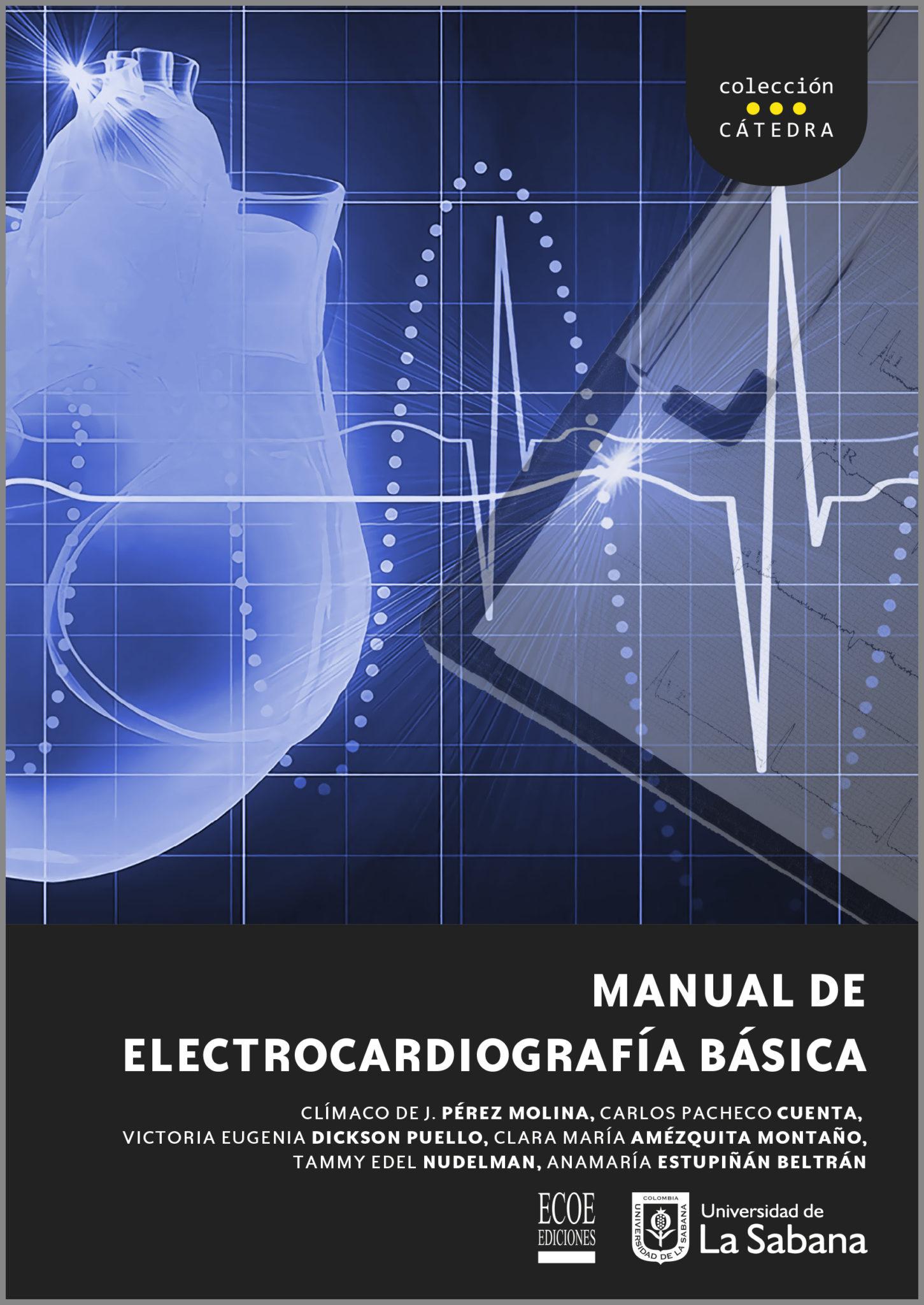 Manual de Electrocardiografía Básica. Colección Cátedra.