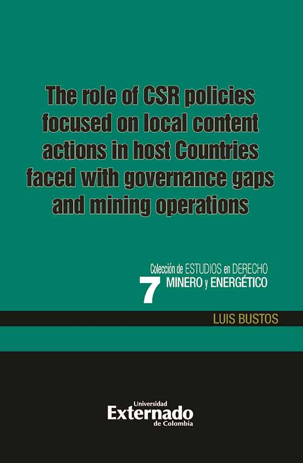 The role of the CSR policies focused on local content actions in host countries faced with governance gaps and mining operations