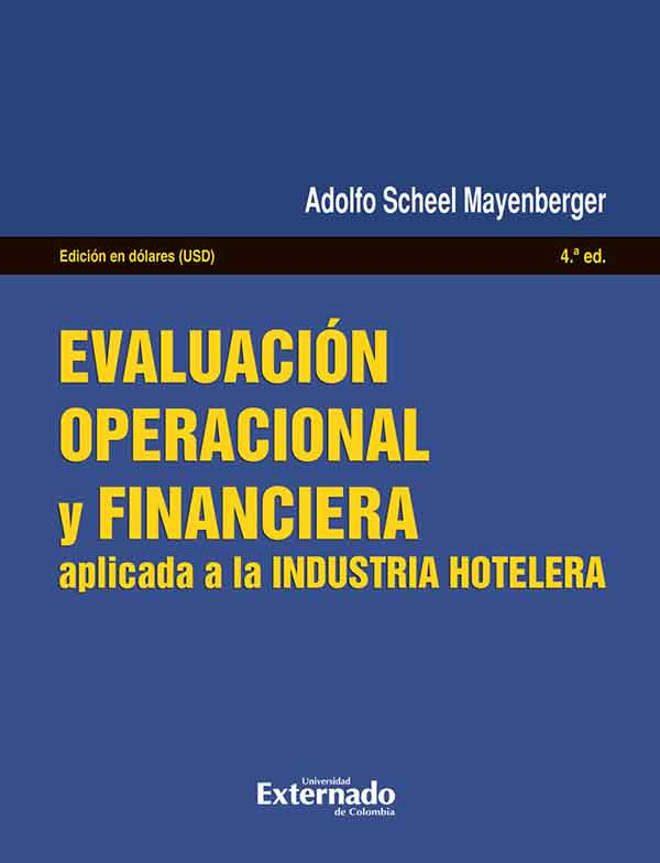 Resultado de imagen para Evaluación operacional y financiera: aplicada a la industria hotelera. - 4a edición