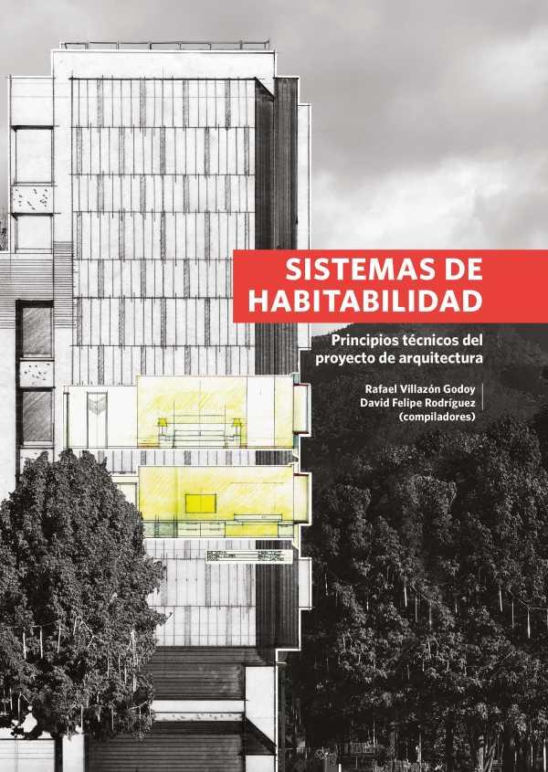 Sistemas de habitabilidad. Principios técnicos del proyecto de arquitectura